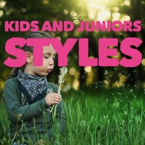 Kids and Junior Styles